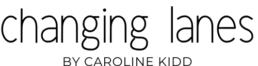 Changing Lanes by Caroline Kidd